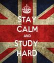 STAY CALM AND STUDY  HARD - Personalised Tea Towel: Premium