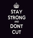STAY STRONG AND DONT CUT - Personalised Tea Towel: Premium