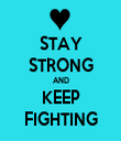 STAY STRONG AND KEEP FIGHTING - Personalised Tea Towel: Premium