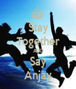 Stay Together AND Say Anjay - Personalised Tea Towel: Premium