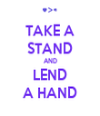 TAKE A STAND AND LEND A HAND - Personalised Tea Towel: Premium