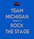 TEAM MICHIGAN READY 2 ROCK THE STAGE - Personalised Tea Towel: Premium