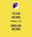 TEAM WORK MAKES THE DREAM WORK - Personalised Tea Towel: Premium