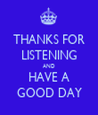 THANKS FOR LISTENING AND HAVE A GOOD DAY - Personalised Tea Towel: Premium