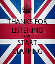 THANKS FOR LISTENING AND START CLAPPING - Personalised Tea Towel: Premium