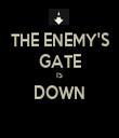 THE ENEMY'S GATE IS DOWN  - Personalised Tea Towel: Premium