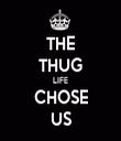 THE THUG LIFE CHOSE US - Personalised Tea Towel: Premium