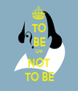 TO BE OR NOT TO BE - Personalised Tea Towel: Premium
