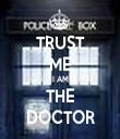 TRUST ME I AM THE DOCTOR - Personalised Tea Towel: Premium