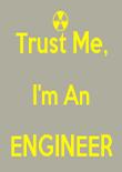 Trust Me, I'm An ENGINEER  - Personalised Tea Towel: Premium