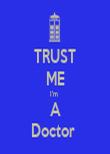 TRUST ME I'm  A Doctor  - Personalised Tea Towel: Premium