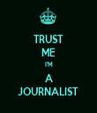 TRUST ME I'M A JOURNALIST  - Personalised Tea Towel: Premium
