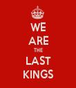 WE ARE THE LAST KINGS - Personalised Tea Towel: Premium