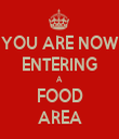 YOU ARE NOW ENTERING A FOOD AREA - Personalised Tea Towel: Premium