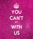 YOU CAN'T SIT WITH US - Personalised Tea Towel: Premium