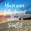 You're never  fully dressed  without a SMILE - Personalised Tea Towel: Premium