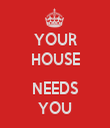 YOUR HOUSE  NEEDS YOU - Personalised Tea Towel: Premium