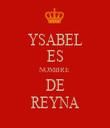 YSABEL ES NOMBRE DE REYNA - Personalised Tea Towel: Premium