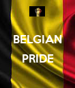 BELGIAN  PRIDE  - Personalised Poster large