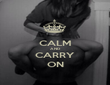 CALM AND CARRY ON - Personalised Poster large