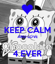 KEEP CALM AND LOVE  4 EVER - Personalised Poster large