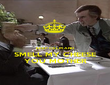 KEEP CALM AND SMELL MY CHEESE YOU MOTHER - Personalised Poster large