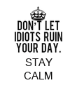 STAY CALM - Personalised Poster large