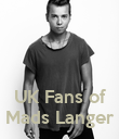 UK Fans of Mads Langer - Personalised Poster large