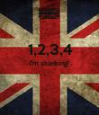 1,2,3,4 I'm skanking!   - Personalised Poster large