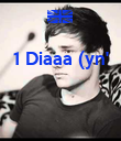 1 Diaaa (yn'    - Personalised Poster large