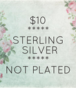 $10 ***** STERLING  SILVER ***** NOT PLATED - Personalised Poster large