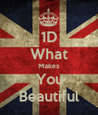 1D What Makes You Beautiful - Personalised Poster large