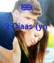 2 Diaas (yn'    - Personalised Poster large