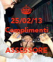 25/02/13 Complimenti   ASSESSORE - Personalised Poster large