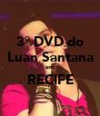 3° DVD do Luan Santana em RECIFE  - Personalised Poster large