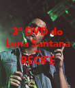 3° DVD do Luna Santana em RECIFE  - Personalised Large Wall Decal