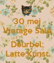 30 mei Vintage Sale  Deurbel: Latte.Kunst - Personalised Poster large