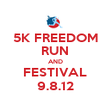 5K FREEDOM RUN AND FESTIVAL 9.8.12 - Personalised Poster large