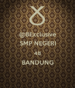 @8Exclusive SMP NEGERI 48 BANDUNG  - Personalised Poster small