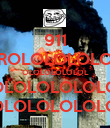 911 TROLOLOLOLOL OLOLOLOLOLOL LOLOLOLOLOLOL LOLOLOLOLOLOL - Personalised Poster large