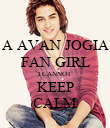 A AVAN JOGIA FAN GIRL I CANNOT KEEP CALM - Personalised Poster large