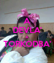 A DEVLA' A TORKODBA'  - Personalised Poster large