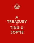 A TREASURY OF TING & SOFTIE - Personalised Poster large