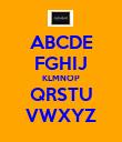 ABCDE FGHIJ KLMNOP QRSTU VWXYZ - Personalised Poster large
