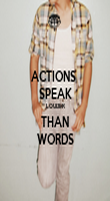 ACTIONS  SPEAK LOUDER THAN WORDS - Personalised Poster large