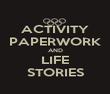ACTIVITY PAPERWORK AND LIFE STORIES - Personalised Poster large