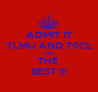 ADMIT IT 7LMU AND 7SCL ARE THE  BEST !!! - Personalised Poster large