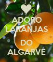 ADORO LARANJAS ... DO ALGARVE - Personalised Poster large