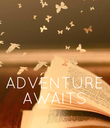 ADVENTURE AWAITS - Personalised Poster large