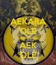 AEKARA OLE ENOSIS AEK OLE - Personalised Poster small